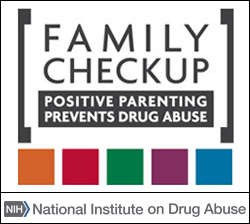 Family Checkup Positive Parenting Prevents Drug Abuse National Institute on Drug Abuse